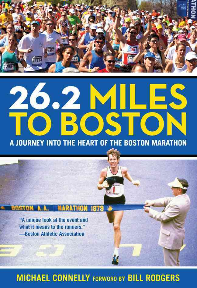 26.2 Miles to Boston By Connelly, Michael